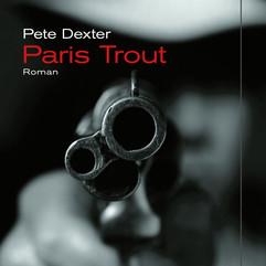 liebeskind Verlag / Pete Dexter -  Paris Trout