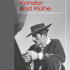 liebeskind Verlag / Christopher Isherwood - Kondor mit Kühen