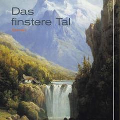 liebeskind Verlag / Thomas  Willmann - Das finstere Tal