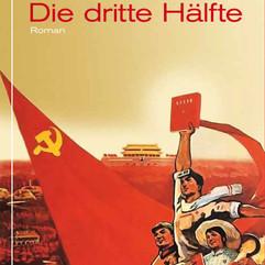 liebeskind Verlag /  Ling Xi - Die dritte Hälfte