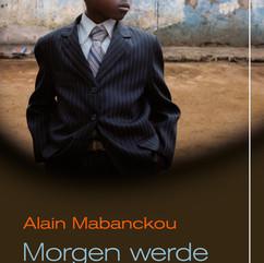 liebeskind Verlag / Alain Mabanckou - Morgen werde ich zwanzig