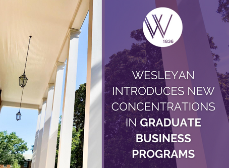 Wesleyan introduces new concentrations in graduate business program