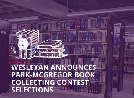 Wesleyan announces Park-McGregor Book Collecting Contest selections