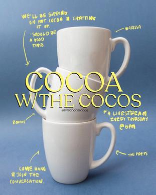Cocoa w/ The Cocos