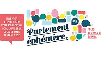 Parlement éphémère éducation populaire et culture #2