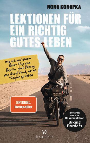 Nono Konopka Lektionen für ein richtig gutes Leben Spiegel Bestseller Biking Borders Buchrezension