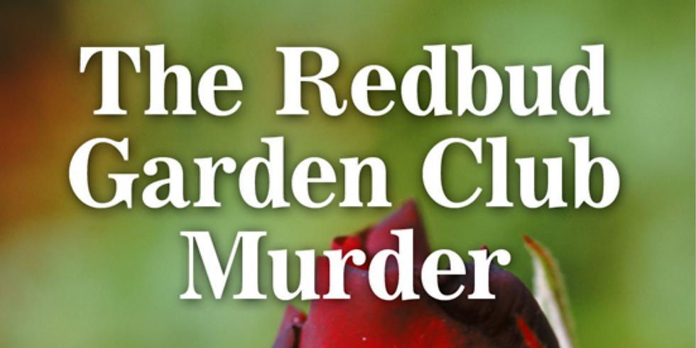 Redbud Garden Club Murder Mystery