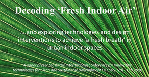 Decoding 'Fresh Indoor Air' - A paper presented at ITCSD2020