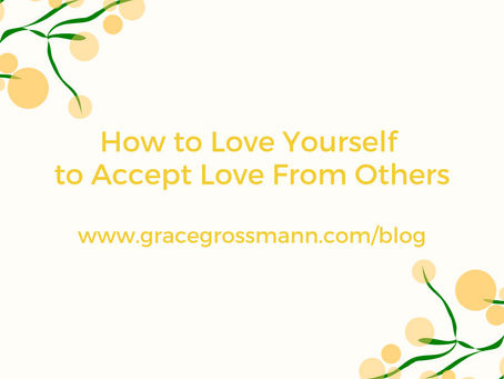 How to Love Yourself to Accept Love From Others
