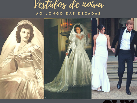 Vestidos de casamento ao longo do século