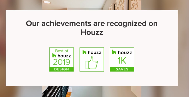 Achievements Recognized On Houzz