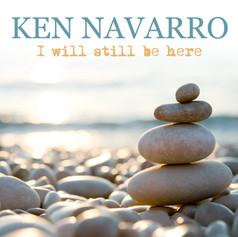 Ken Navarro - I Will Still Be Here - Album Cover.jpg