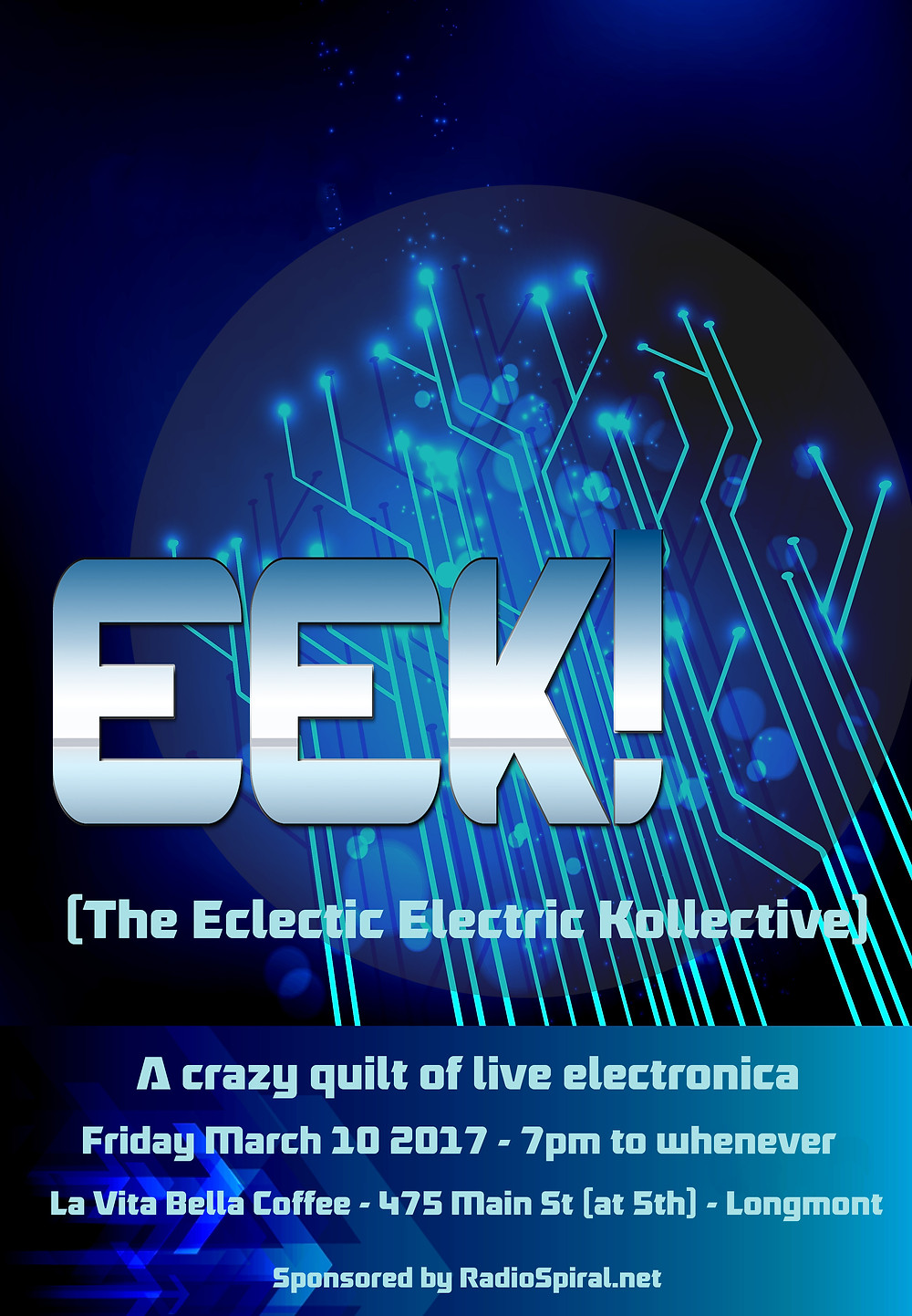 The Return of EEK! (a crazy quilt of improvised electronica) March 10 2017 at 7PM, La Vita Bella Coffee, 475 Main St, Longmont CO