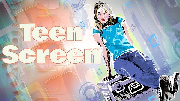 Teen Screen.jpg