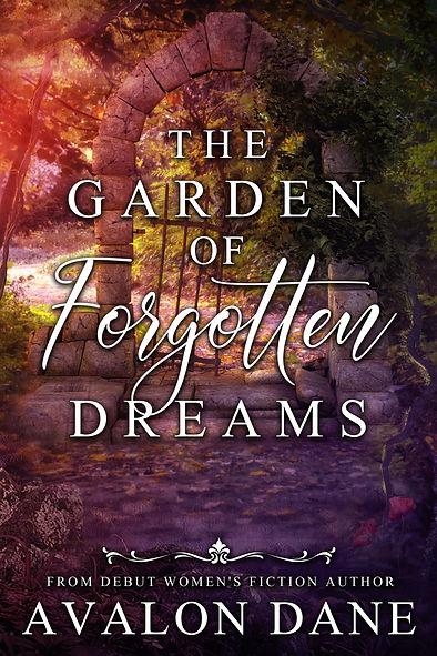 The Garden of Forgotten Dreams ebook
