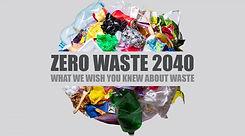 Zero Waste 2040