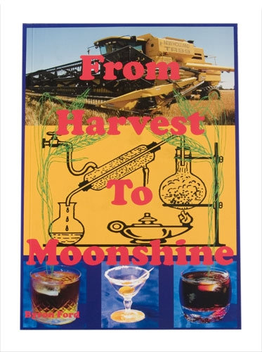 From Harvest To Moonshine by Byron Ford [Book]