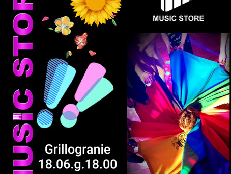 Grillogranie z Music Store (18.06)