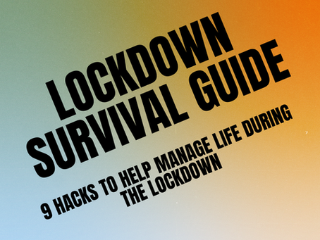 Lockdown Survival Guide: 9 hacks to manage life during the lockdown
