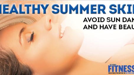 Healthy Summer Skin Tips