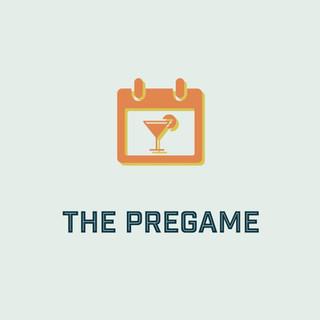 The Pregame | $160