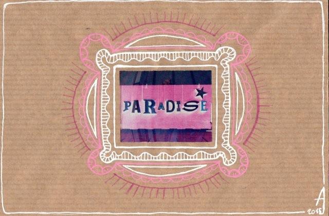 """"""" Paradis """""""
