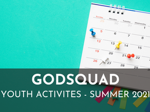 Epworth God Squad - Summer 2021 Youth Activities Calendar