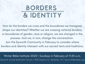Winter Bible Institute 2020: Borders & Identity