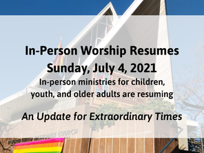 Returning to In-Person Worship in July