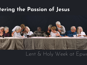 Entering the Passion of Jesus: Picturing Ourselves in the Story