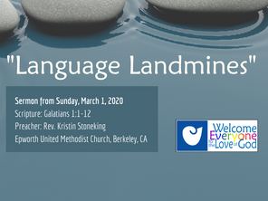 """Language Landmines"" Sermon by Rev. Kristin Stoneking"