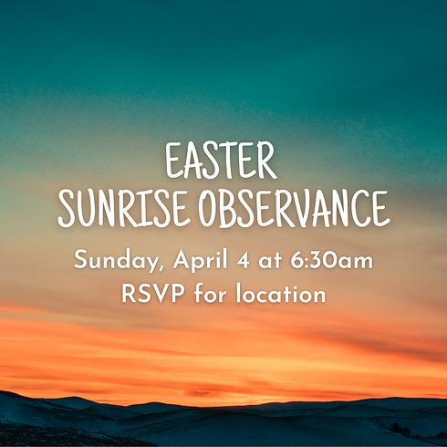 Easter Sunrise Observance