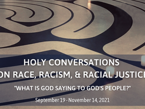 Holy Conversations on Race, Racism, and Racial Justice