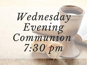 Wednesday Evening Communion