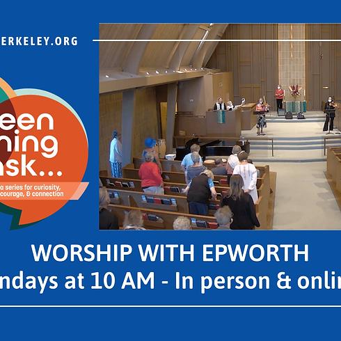 Worship at Epworth - 9/19/21