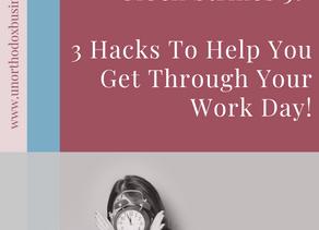 Waiting 'Til The Clock Strikes 5 At Work? 3 Hacks To Survive!