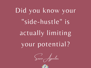 """Why Your """"Side-Hustle"""" Is Limiting Your Potential! Tune In…"""
