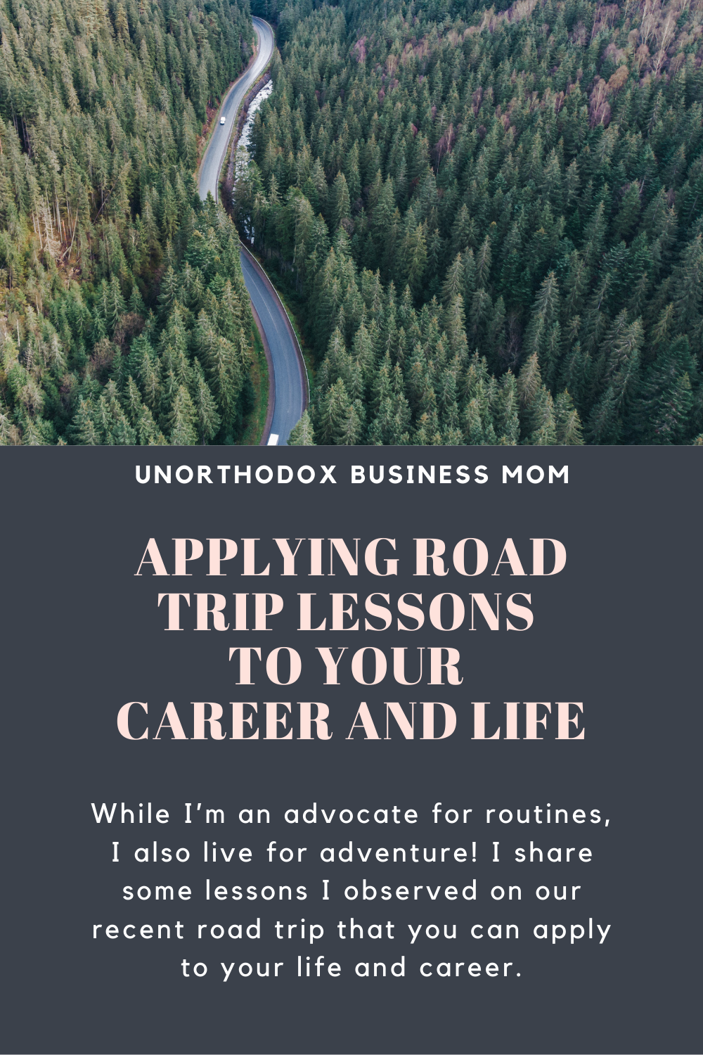 While I'm an advocate for routines, I also live for adventure! I share some lessons I observed on our recent road trip that you can apply to your life and career.