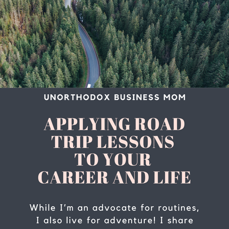 Applying Road Trip Lessons To Your Career And Life