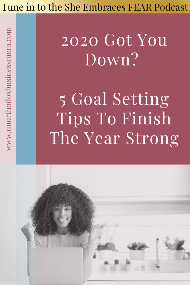 Whether your plans for 2020 are off track or you need to set new goals, it's time to finish the year strong! Tune in for 5 proven tips to achieve success!