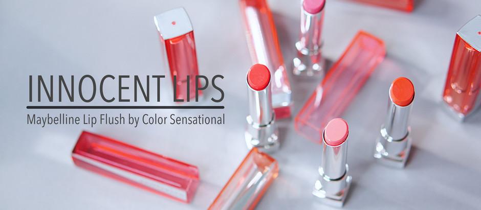 Innocent Lips | Maybelline Lip Flush ลิปสติกสำหรับลุคฉ่ำสวยใส