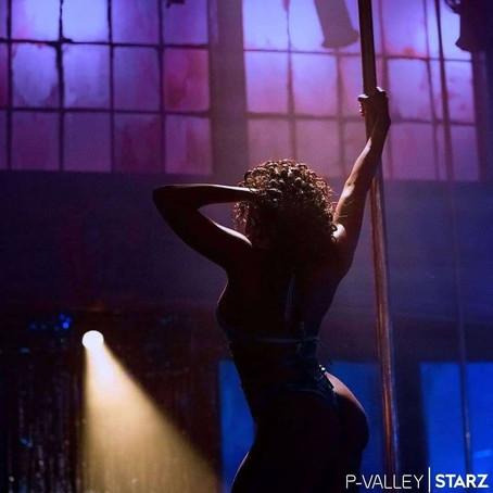 Por quê pole dancers devem prestigiar a série P-Valley?