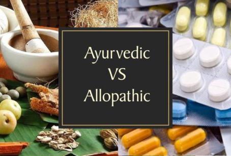 Allopathic vs Ayurvedic Medicines