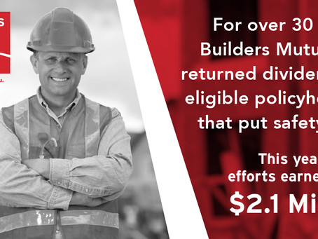 Builders Mutual Distributes $2.1 Million Dividend to Policyholders