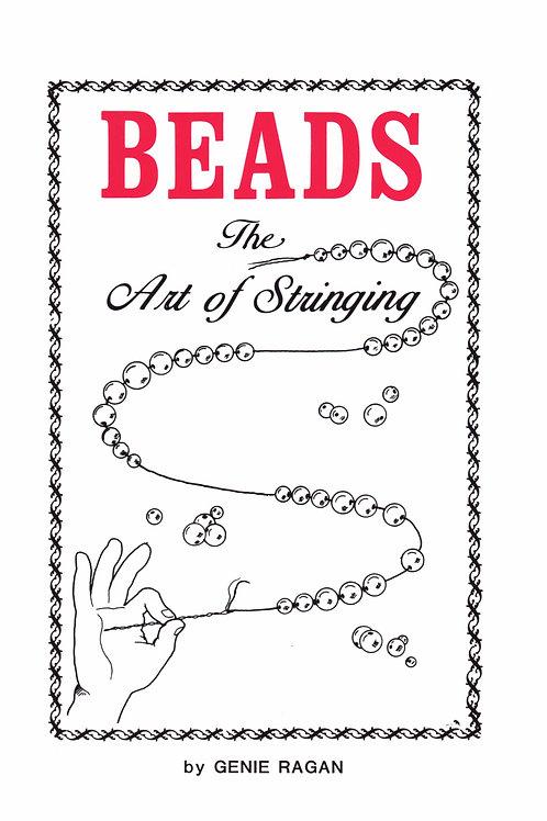 Beads The Art of Stringing, by Genie Ragan