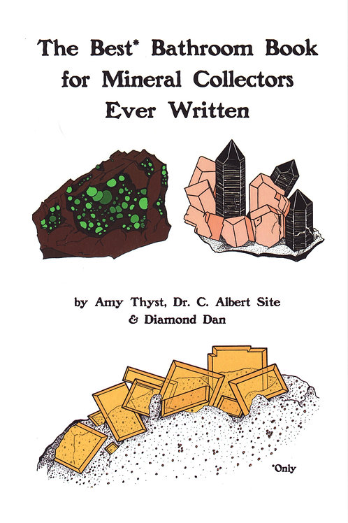 The Best Bathroom Book for Mineral Collectors Ever Written