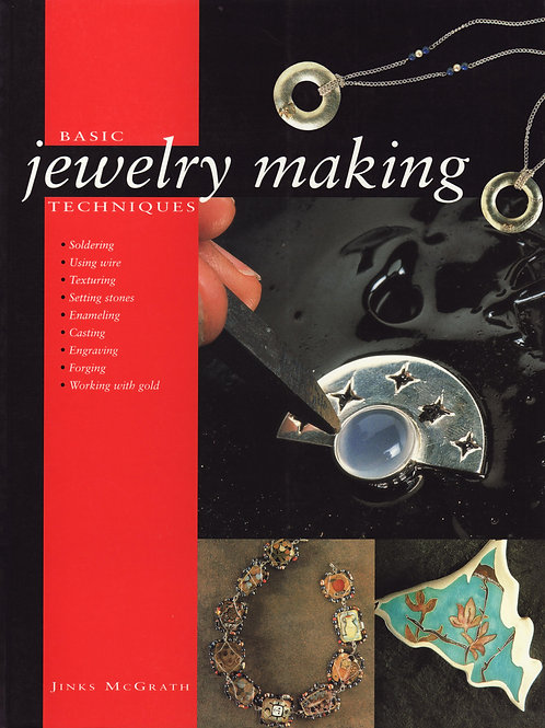 Basic Jewelry Making Techniques, By Jinks McGrath