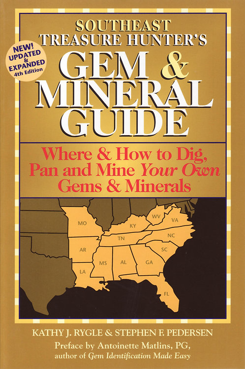 Southeast Treasure Hunter's Gem and Mineral Guide