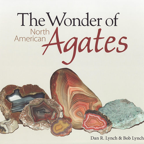 The Wonder of the North American Agates