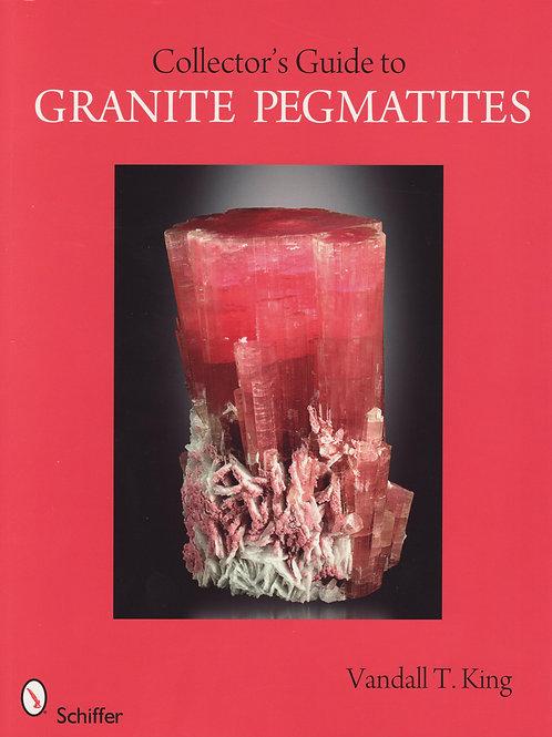 Collector's Guide to Granite Pegmatites